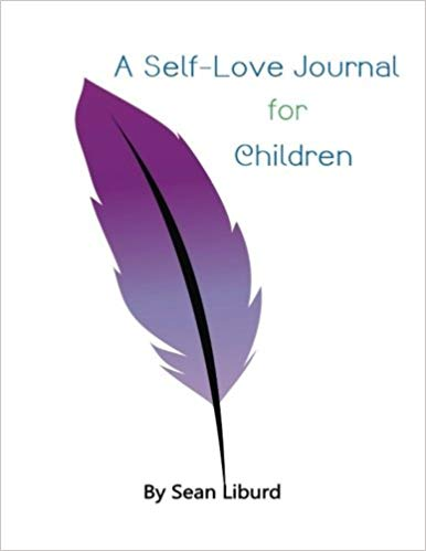 A Self Love Journal For Children